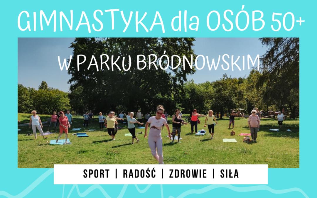 Szczeroaktywna pod chmurką – gimnastyka dla osób 50+ w Parku Bródnowskim