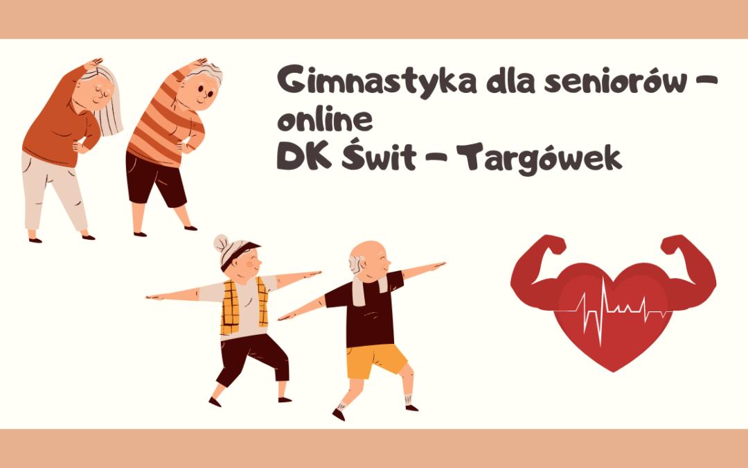 Gimnastyka online dla Seniorów w Domu Kultury Świt na Targówku