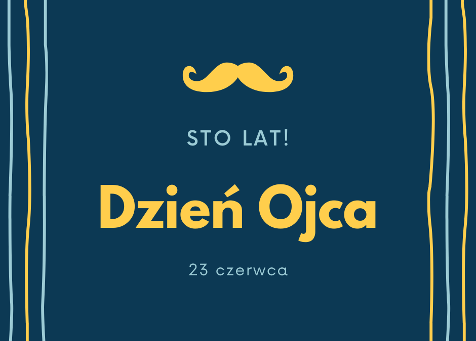 Sto lat kochany Tato!