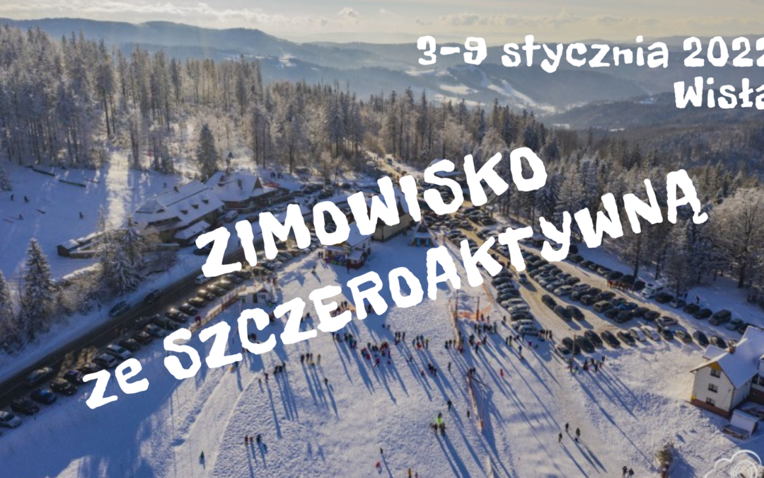 Zimowisko ze Szczeroaktywną 2022